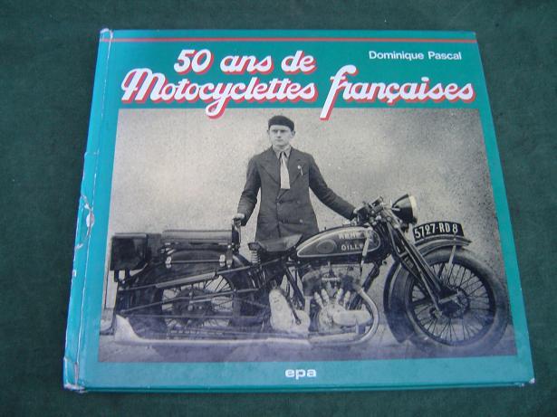 50 ans de Motocyclettes Francaises Pascal