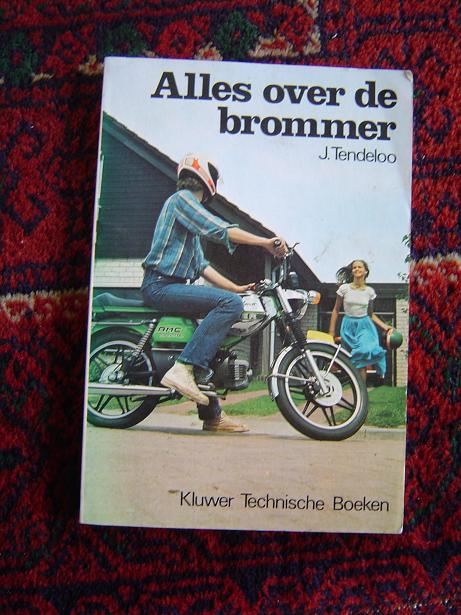 Alles over uw brommer  J Tendeloo 1980