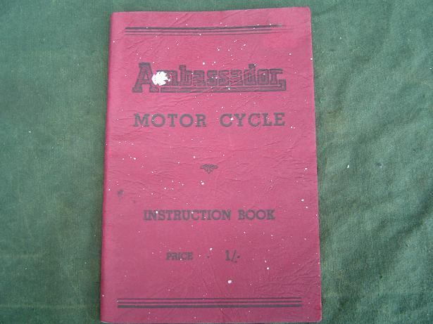 AMBASSADOR  197 cc two stroke motorcycle1949 instruction book