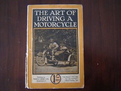 the art of driving a motorcycle  1916  by the staff of motor cycling