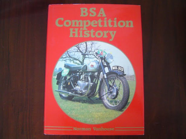 BSA Competition History by Norman Vanhouse  1986 hardcover
