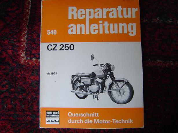 CZ 250 reparatur anleitung ab 1974