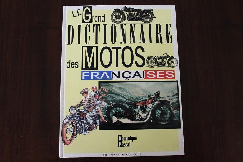 le grand dictionnaire des MOTOS Françaices  by Dominique Pascal