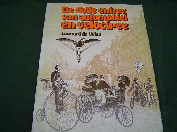 Dolle entree van automobiel en velocipee  Leonard de Vries