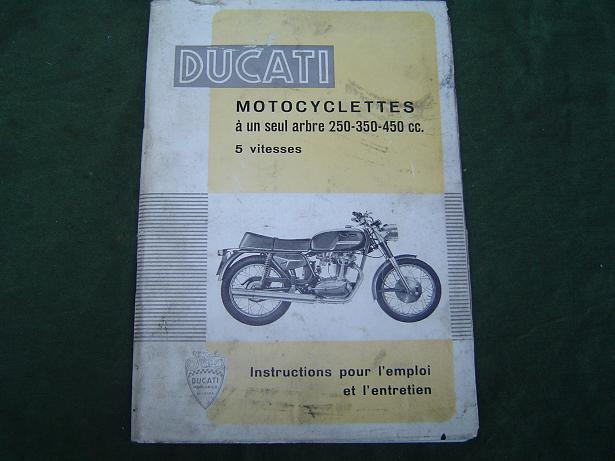 DUCATI motocyclettes 250 , 350 , 450 cc oa.  mark 3 ,DESMO , scrambler 5 vitesses instructions