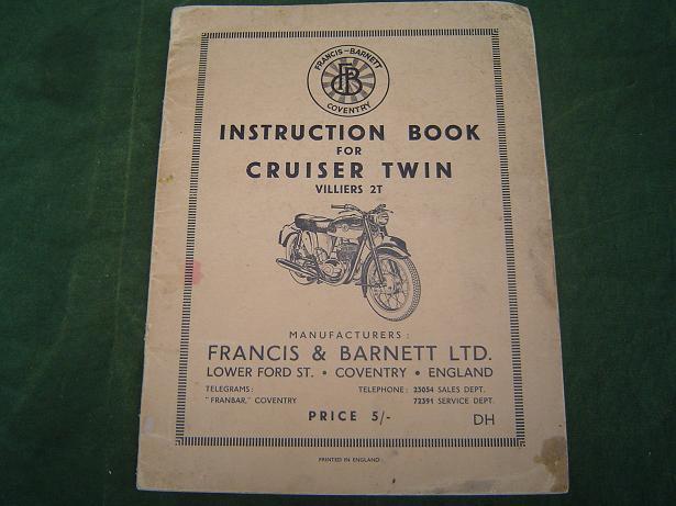 FRANCIS BARNETT 250 cc cruiser twin  villiers 2T instruction book