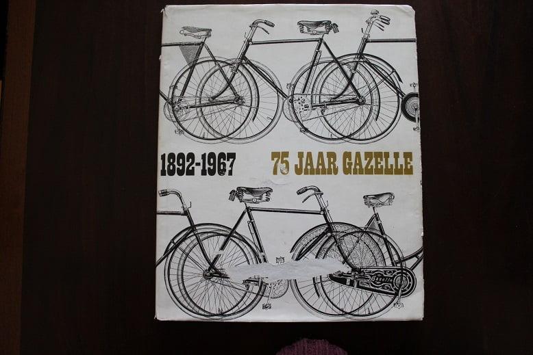 1892 – 1967  75 jaar GAZELLE    fietsen  door Fuchs en  Simons