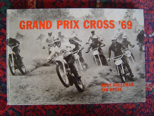 GRAND PRIX CROSS  1969  door Bert Hulleman Jan Heesse