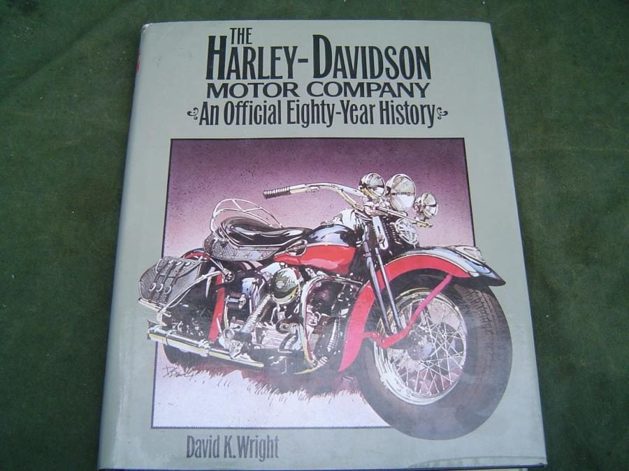 HARLEY DAVIDSON an official eighty year history David K. Wright