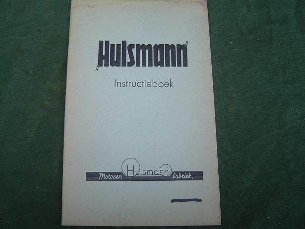 HULSMANN  125 cc en 200 cc instructie boekje  1950 's