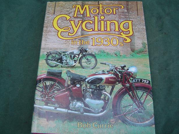 motorcycling in the 1930's  by  Bob Currie