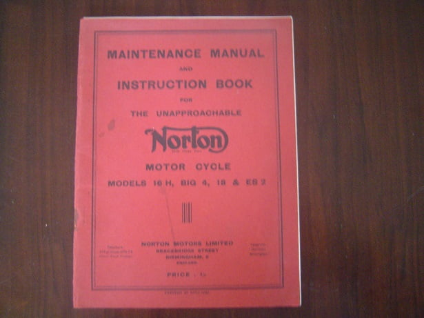 NORTON models 16H , BIG 4 , 18 & ES2  1950 ? maintenace and instruction book
