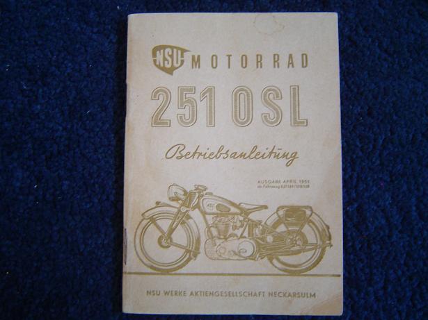 NSU 251 OSL  1951 betriebs anleitung 251OSL instructie boek