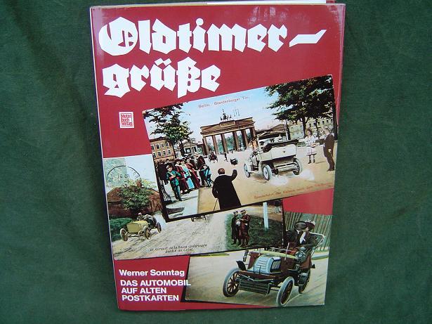 OLDTIMER GRÜSE by Werner Sonntag das automobiel auf postkarten
