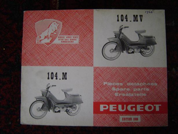 PEUGEOT 104  M MV 1966 spare parts list pieces detachees cyclomoteur