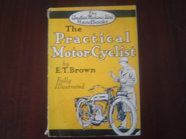 The Practical Motor Cyclist   by E.T. Brown  1926 ?