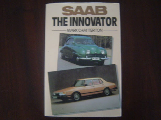 book SAAB the innovator  by Mark Chatterton 1980  models 92 93 96 99