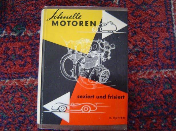 SCHNELLE MOTOREN seziert und frisiert  H. Hutten  1961