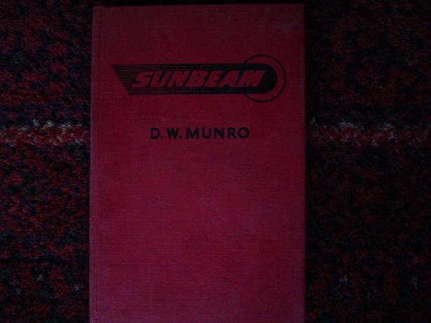 SUNBEAM  twin motorcycles  S7 en S8 by  D.W.Munro   uitgave 1954