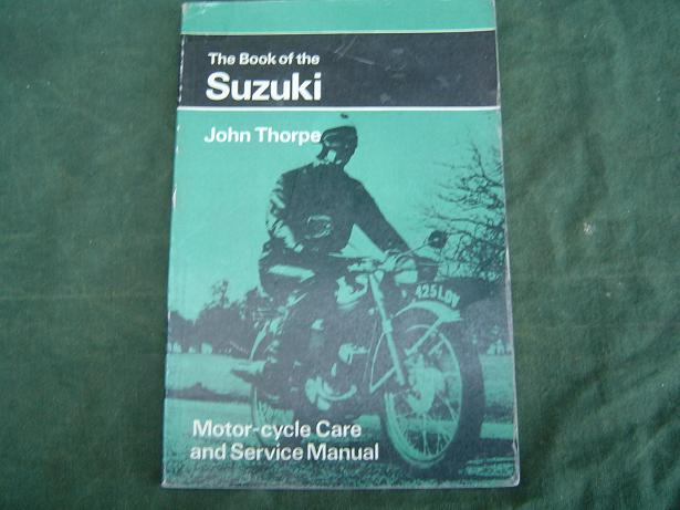 the book of the SUZUKI  by John Thorpe  pitmans library 50 cc, 80 cc