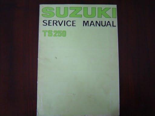 SUZUKI TS250  1976 service manual   TS 250