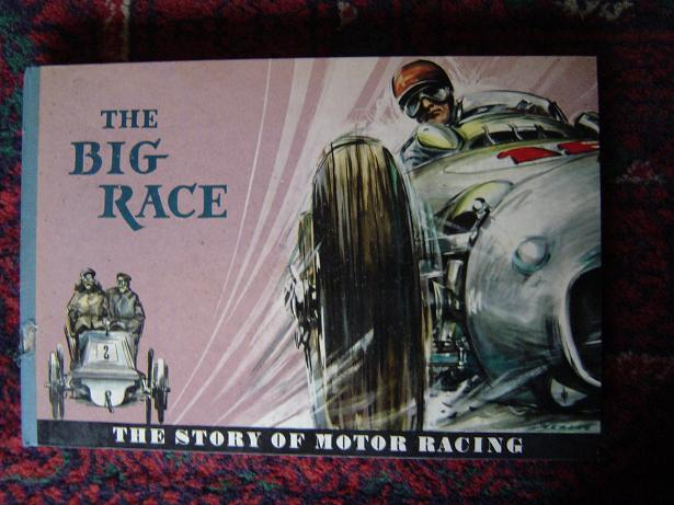 THE BIG RACE the story of motor racing  ernst rosemann carlo demand