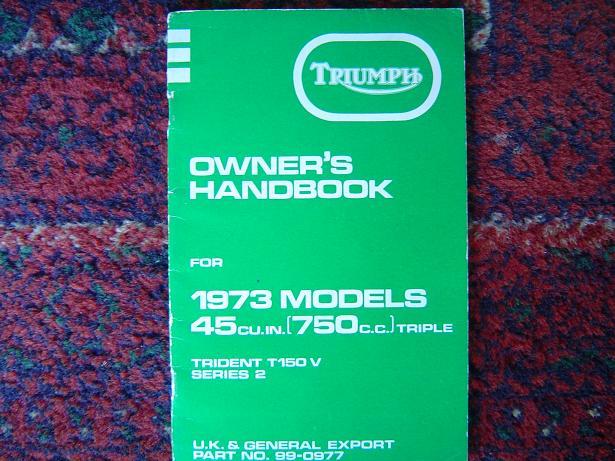 TRIUMPH 1973 750 cc trident T 150 series 2 owners handbook