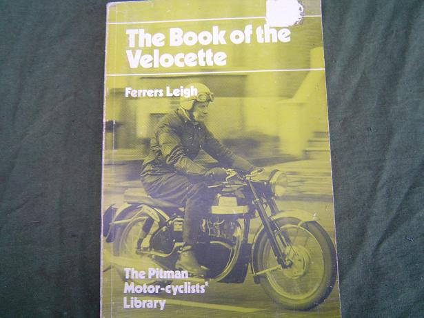 the book of the VELOCETTE  Ferrers Leigh Pitman book