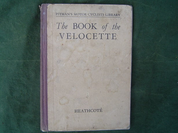 the book of the VELOCETTE by Heathcote 1942 print motorcyclists library
