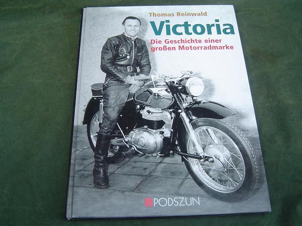 VICTORIA die geschichte einer grossen motorradmarke  Reinwald