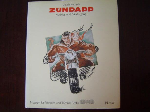 ZÜNDAPP Aufstieg un Niedergang   door Ulrich Kubisch  1986