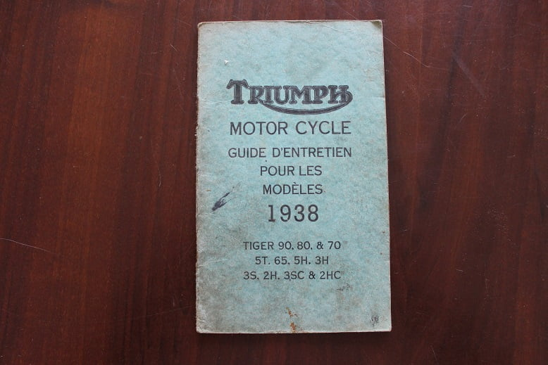 TRIUMPH 1938 models  Tiger 90 80 70 5T 5H 3H guide d'entretien owner's manual