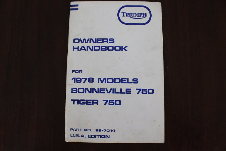 TRIUMPH 750 Bonneville 750 Tiger 1978 models owner's handbook
