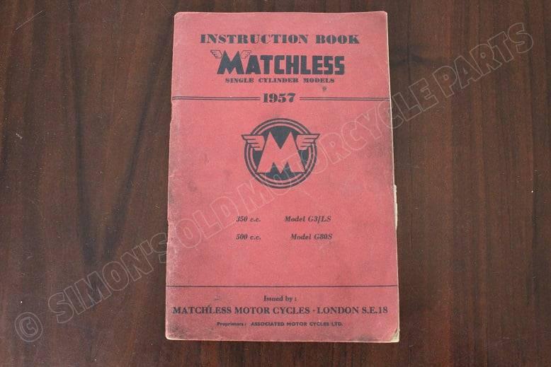 MATCHLESS 1957 350 cc G3LS & 500 cc G80 instruction book
