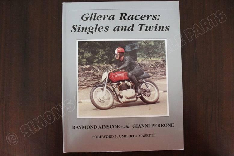 GILERA racers singles and twins by Raymond Ainscoe